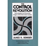 The Control Revolution by James Ralph Beniger