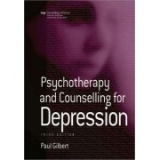 Psychotherapy and Counselling for Depression by Prof Paul Gilbert
