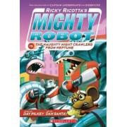 Ricky Ricotta's Mighty Robot vs. the Naughty Nightcrawlers from Neptune (Ricky Ricotta's Mighty Robot #8) by Dav Pilkey