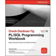 Oracle Database X PL/SQL Programming Workbook by Michael McLaughlin