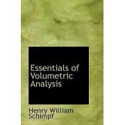 Essentials of Volumetric Analysis by Henry William Schimpf
