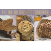 The Bread Machine Cookbook 2013 by Donna Rathmell German