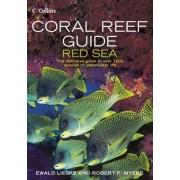 Coral Reef Guide Red Sea by Ewald Lieske