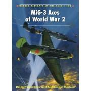 Mig-3 Aces of World War 2 by Dmitriy Khazanov