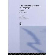 The Feminist Critique of Language by Deborah Cameron