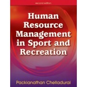 Human Resource Management in Sport and Recreation - 2nd Edition by Packianathan Chelladurai