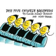 Five Chinese Bros by Claire Huchet Bishop