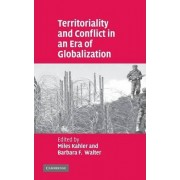Territoriality and Conflict in an Era of Globalization by Miles Kahler
