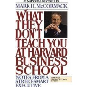 What They Don't Teach You at Harvar by M. McCormack