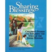 Children's Stories for Exploring the Spirit of the Jewish Holidays by Rahel Musleah