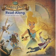 Tinker Bell and the Pirate Fairy Read-Along Storybook and CD by Disney Book Group