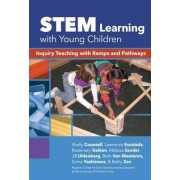 STEM Learning with Young Children by Shelly Counsell