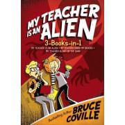 My Teacher Is an Alien 3-Books-In-1! by Bruce Coville