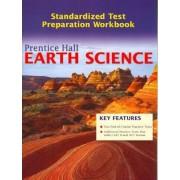 Prentice Hall Earth Science Test Prep Workbook 2006c by Edward J. Tarbuck