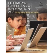 Literacy for Children in an Information Age by Vicki L. Cohen