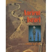 The Archaeology of Ancient Israel by Amnon Ben-Tor