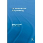 The Spiritual Horizon of Psychotherapy by William S. Schmidt