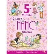 Fancy Nancy: 5-Minute Fancy Nancy Stories, Hardcover