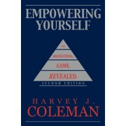 Empowering Yourself by Harvey J. Coleman