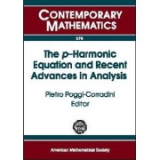 The $p$-Harmonic Equation and Recent Advances in Analysis by Pietro Poggi-Corradini