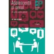 Adolescentii si sexul - John Coleman