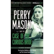 Perry Mason and the Case of the Curious Bride by Erle Stanley Gardner