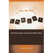 All in the Family by Patricia Strach
