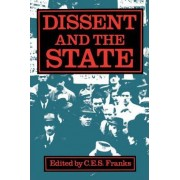 Dissent and the State by C.E.S. Franks