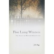 Five Long Winters by John Bugg