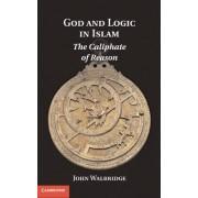 God and Logic in Islam by John Walbridge