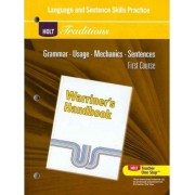 Holt Traditions Warriner's Handbook Language and Sentence Skills Practice, First Course by Holt Rinehart & Winston