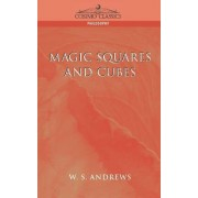 Magic Squares and Cubes by W S Andrews