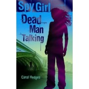 Dead Man Talking by Carol Hedges