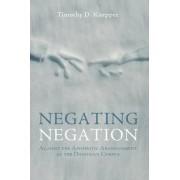 Negating Negation by Timothy D Knepper