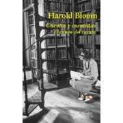 Cuentos y cuentistas/ Short Story Writers and Short Stories by Harold Bloom