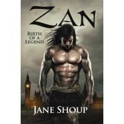 Zan: Birth of a Legend