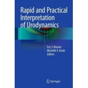 Rapid and Practical Interpretation of Urodynamics by Eric S. Rovner