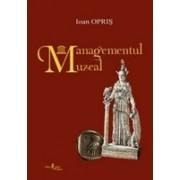 Managementul muzeal, ed. II