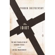 The Idiot by F. M. Dostoevsky