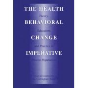 The Health Behavioral Change Imperative by Jay Carrington Chunn
