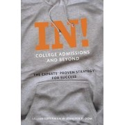 In! College Admissions and Beyond by Lillian Lutterman
