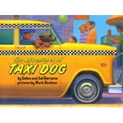 The Adventures of Taxi Dog by Debra Barracca