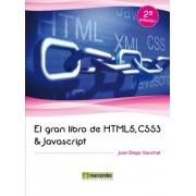 El gran libro de HTML5, CSS3 y Javascript by Juan Diego Gauchat