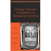 Charge Transfer Complexes in Biological Systems by Felix Gutmann