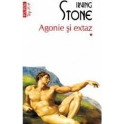 Agonie si extaz. Vol. 1 2 - Irving Stone