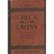 Grecs Et Latins. Mmorceaux Choisis Des Littératures Grecque Et Latine.