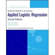 Applied Logistic Regression: Solutions Manual by David W. Hosmer