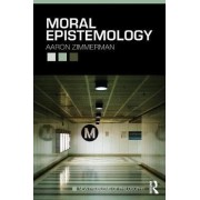 Moral Epistemology by Aaron Zimmerman