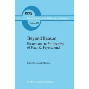 Beyond Reason by Gonzalo Munevar