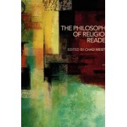 The Philosophy of Religion Reader by Chad Meister